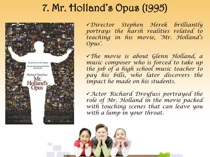 7. Mr. Holland's Opus (1995)