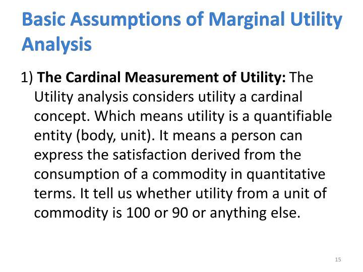 Basic Assumptions of Marginal Utility Analysis