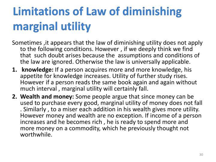 Limitations of Law of diminishing marginal utility