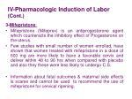 iv pharmacologic induction of labor cont3
