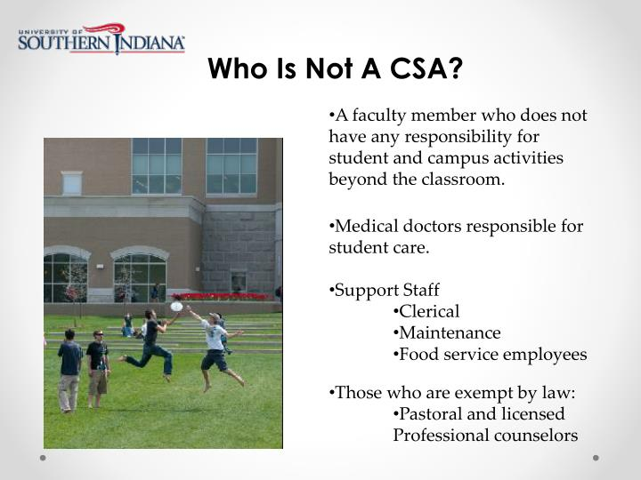 Who Is Not A CSA?