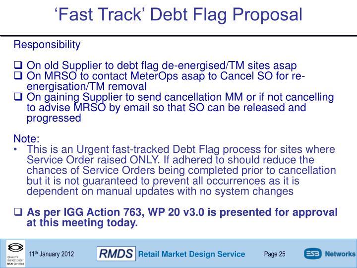 'Fast Track' Debt Flag Proposal