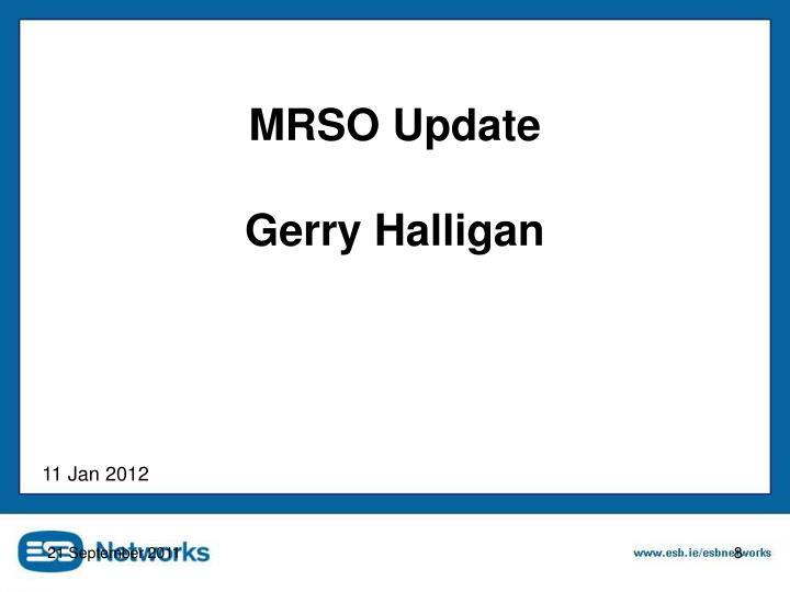 MRSO Update