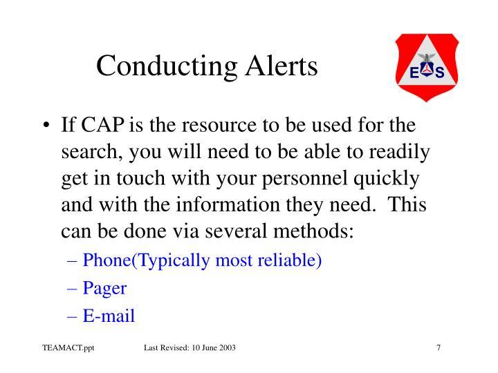 Conducting Alerts