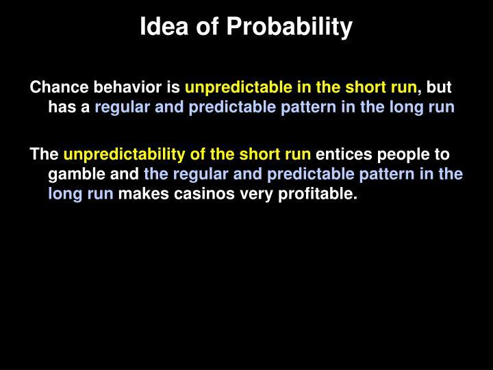 Idea of Probability