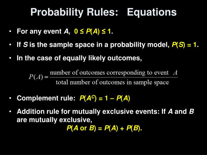 Probability Rules:   Equations