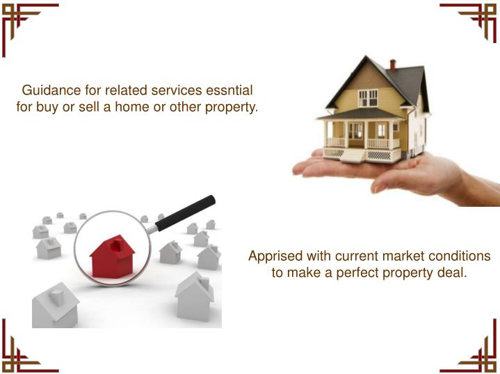 Guidance for related services essntial for buy or sell a home or other property.