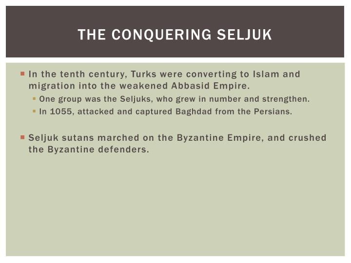 The conquering Seljuk