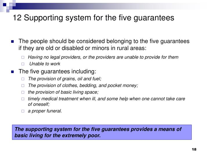 12 Supporting system for the five guarantees
