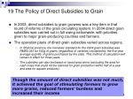 19 the policy of direct subsidies to grain