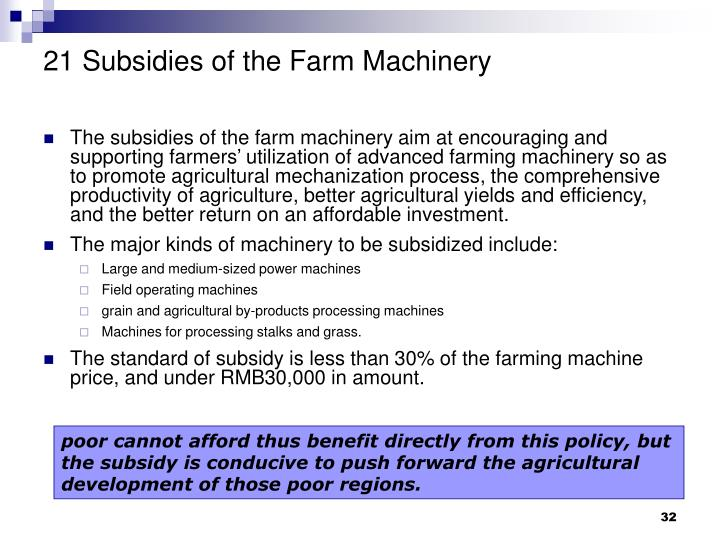 21 Subsidies of the Farm Machinery