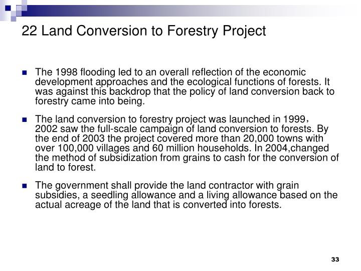 22 Land Conversion to Forestry Project
