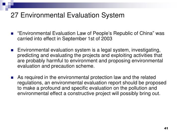 27 Environmental Evaluation System