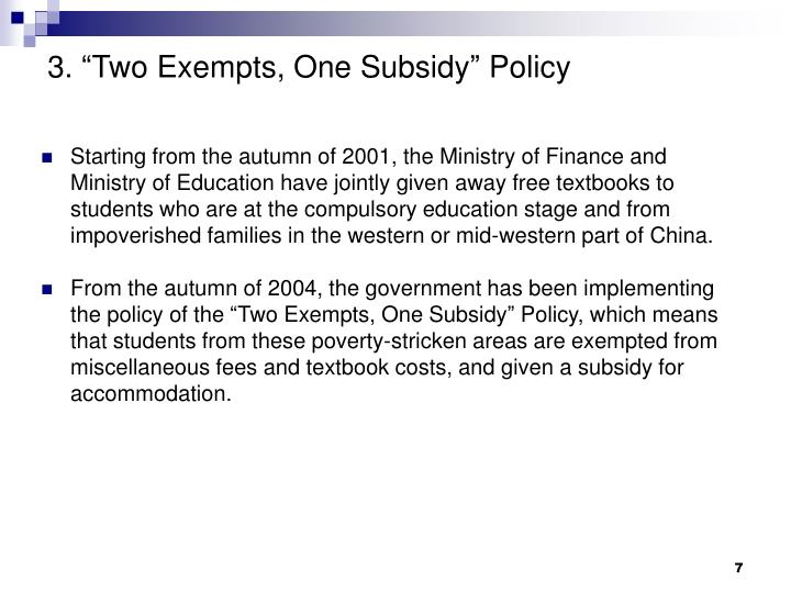 "3. ""Two Exempts, One Subsidy"" Policy"