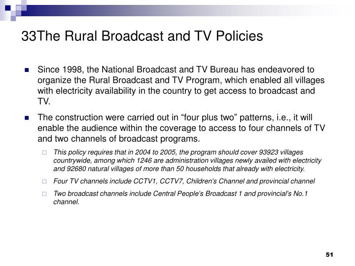 33The Rural Broadcast and TV Policies