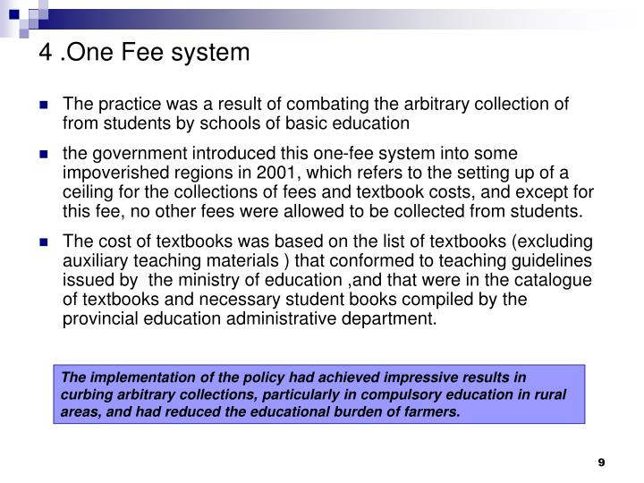 4 .One Fee system