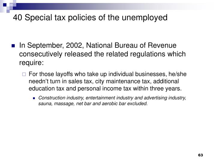 40 Special tax policies of the unemployed
