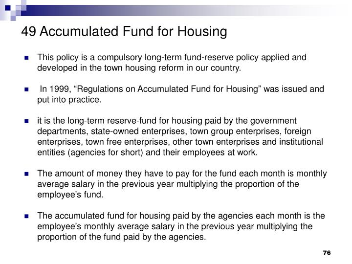 49 Accumulated Fund for Housing