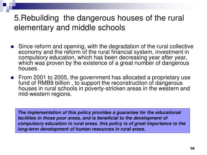 5.Rebuilding  the dangerous houses of the rural elementary and middle schools
