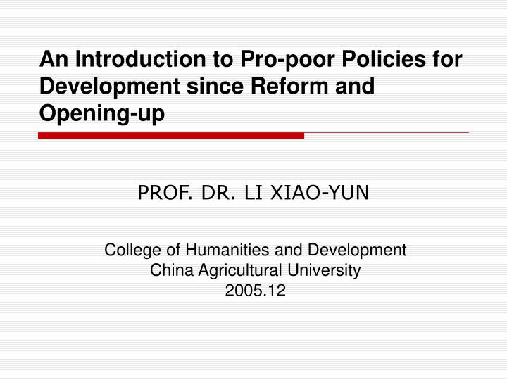 An Introduction to Pro-poor Policies for Development since Reform and Opening-up