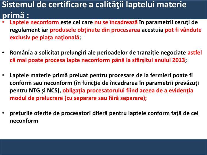 Sistemul de certificare a calităţii laptelui materie primă