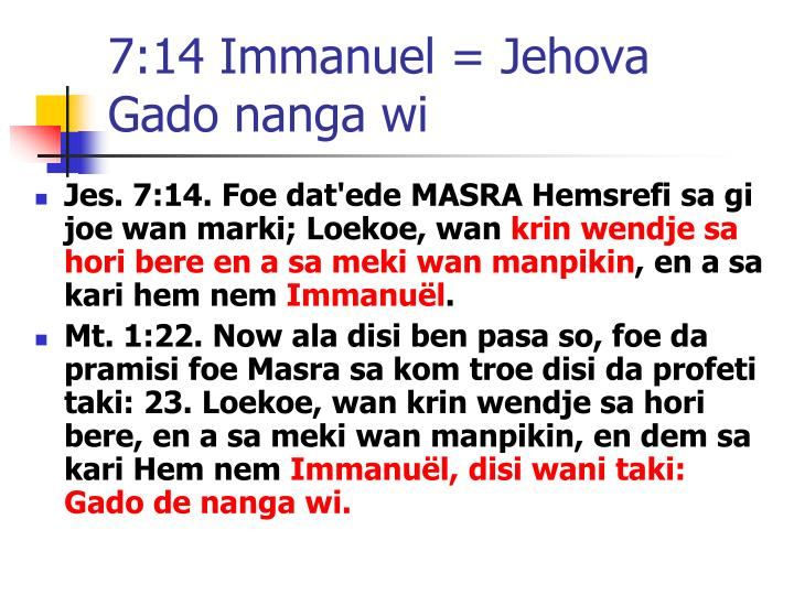7:14 Immanuel = Jehova Gado nanga wi
