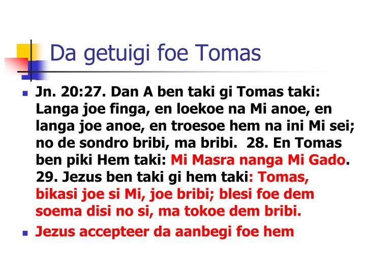 Da getuigi foe Tomas