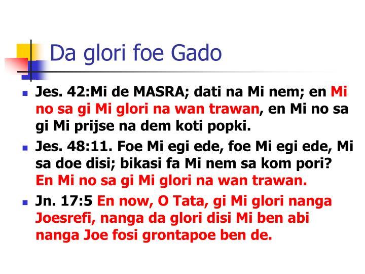Da glori foe Gado