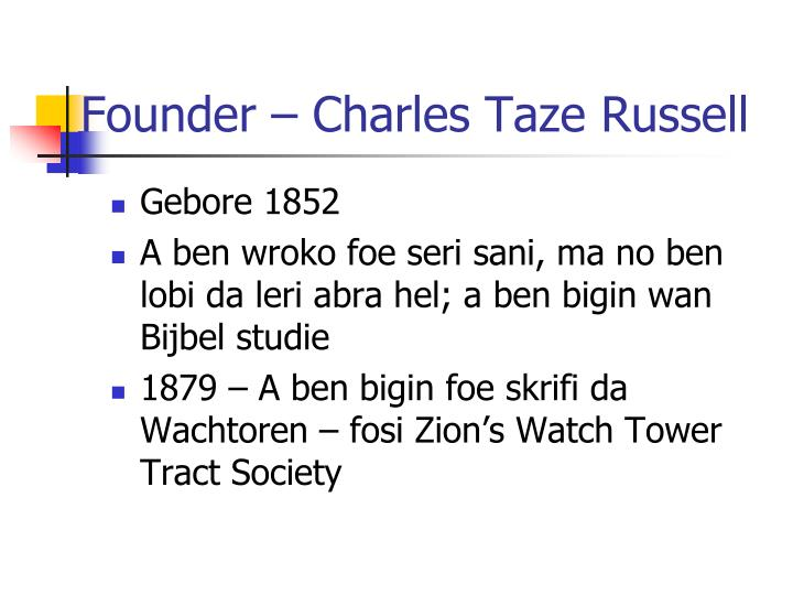 Founder – Charles Taze Russell