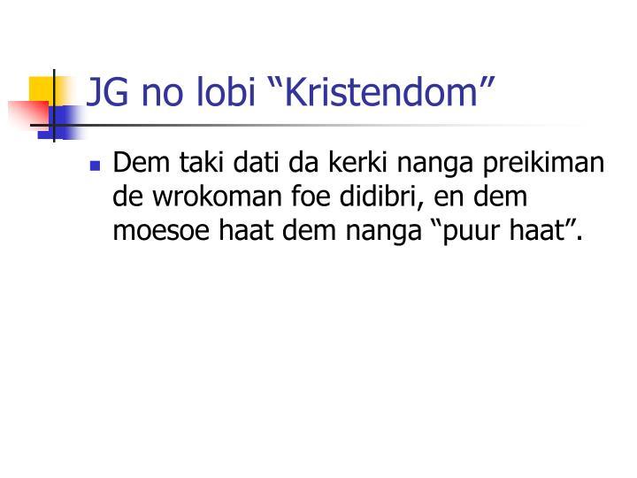 "JG no lobi ""Kristendom"""