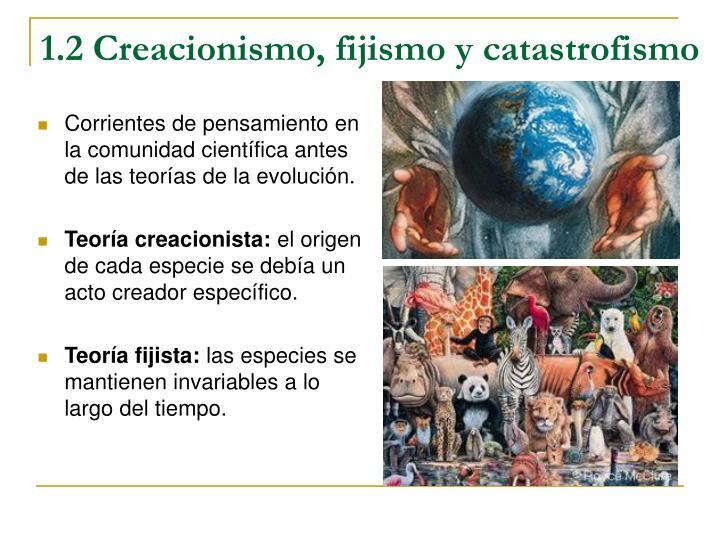 1.2 Creacionismo, fijismo y catastrofismo