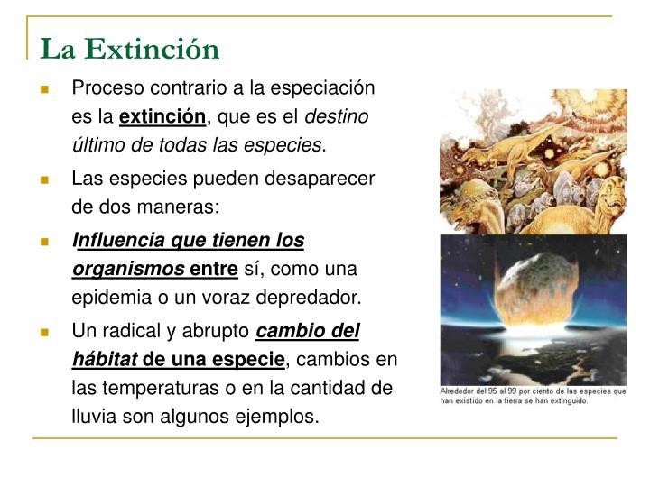 La Extinción