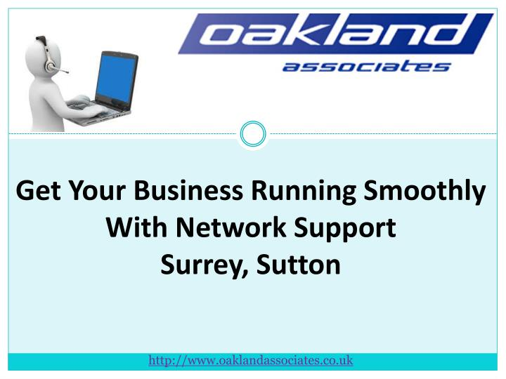 Get Your Business Running Smoothly With Network Support