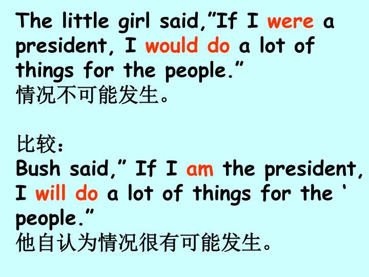 "The little girl said,""If I"