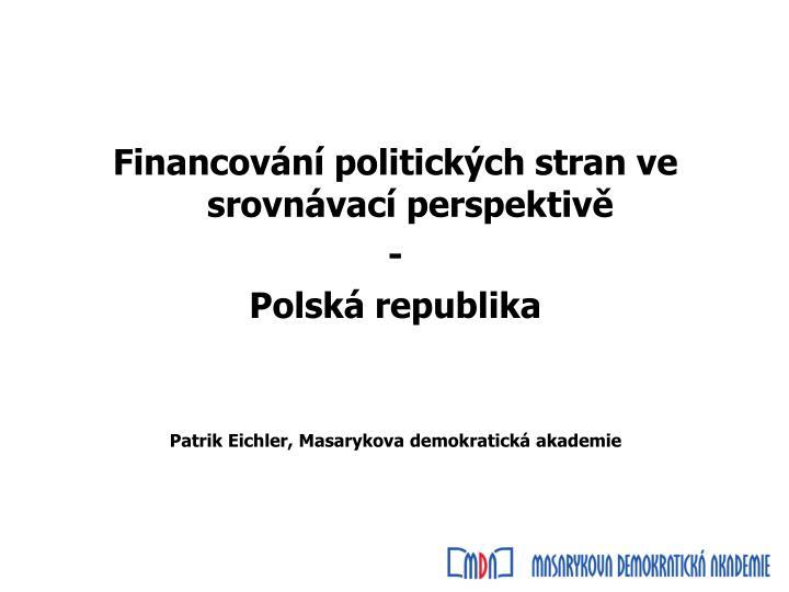 Financování politických stran ve srovnávací perspektivě