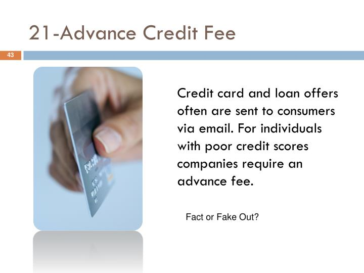 21-Advance Credit Fee
