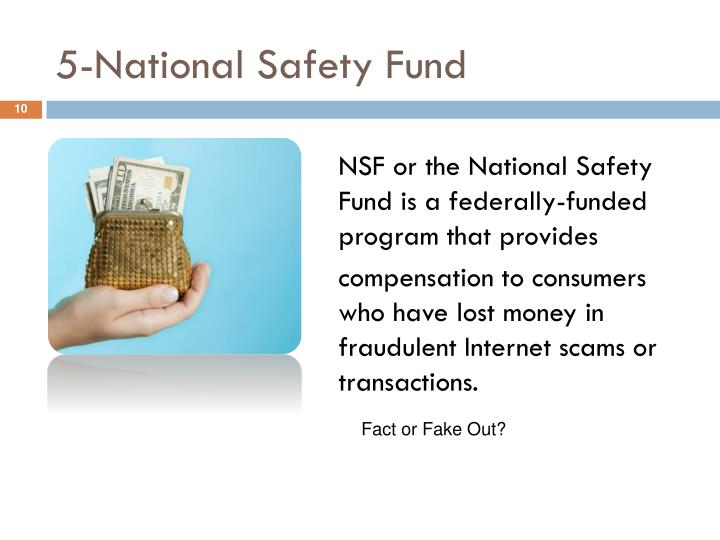 5-National Safety Fund