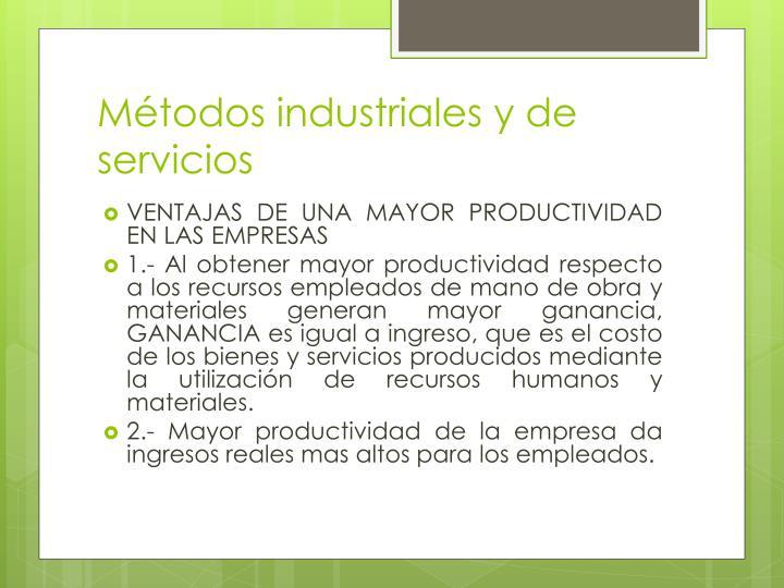 Métodos industriales y de servicios