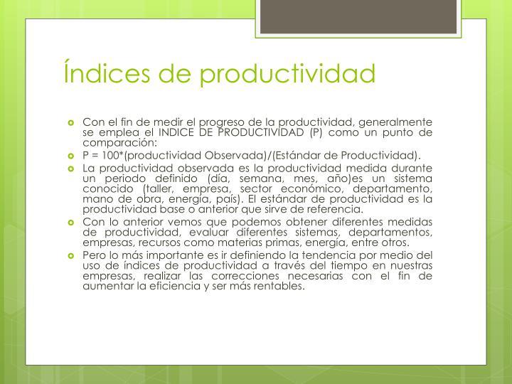 Índices de productividad