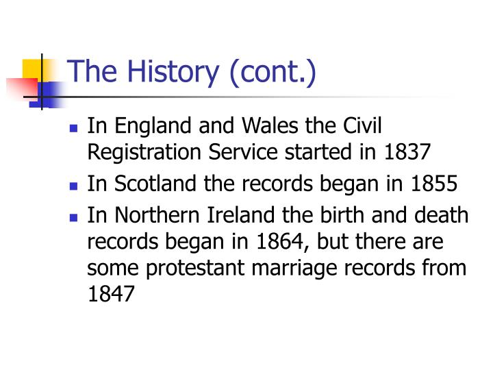 The History (cont.)
