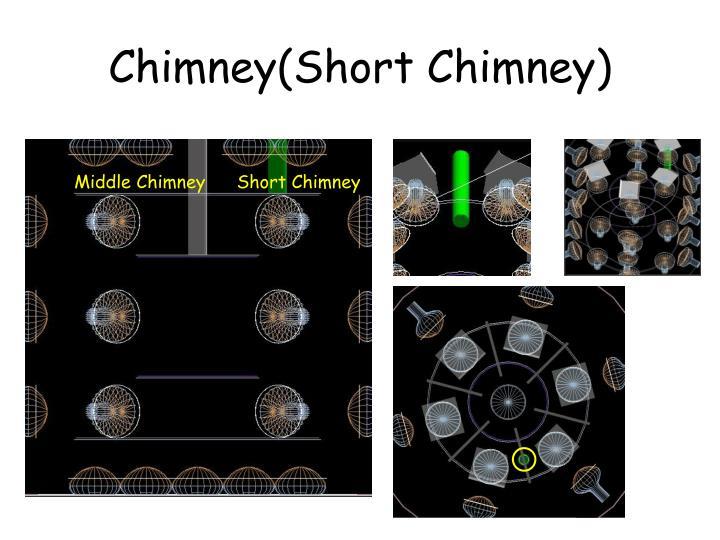 Chimney(Short Chimney)