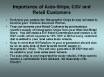 importance of auto ships csv and retail customers