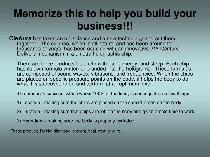 Memorize this to help you build your business!!!