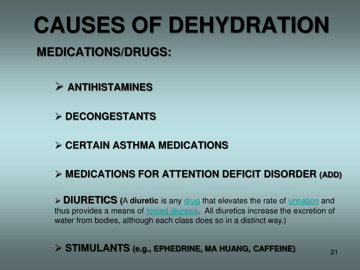 CAUSES OF DEHYDRATION