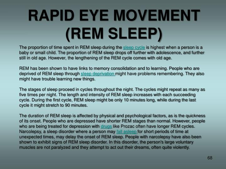 RAPID EYE MOVEMENT (REM SLEEP)