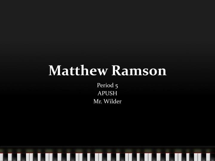 Matthew Ramson