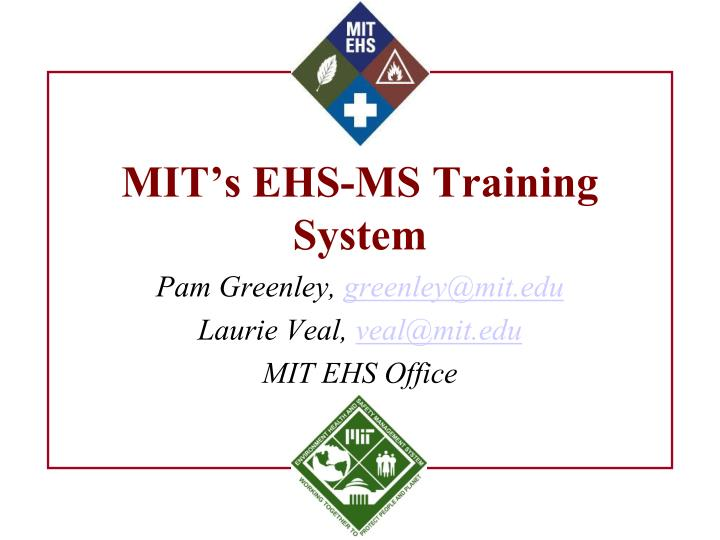 Mit s ehs ms training system