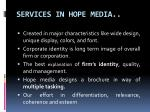 services in hope media1