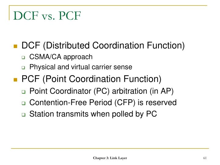 DCF vs. PCF