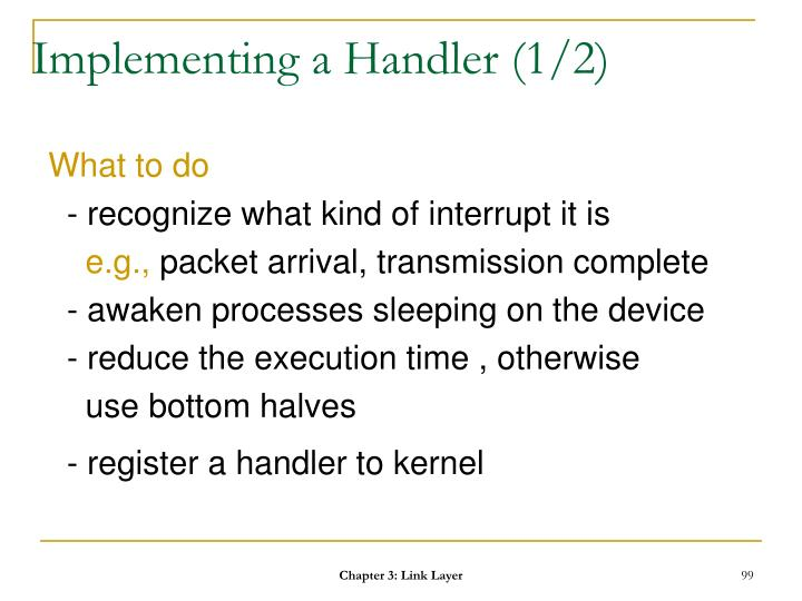 Implementing a Handler (1/2)